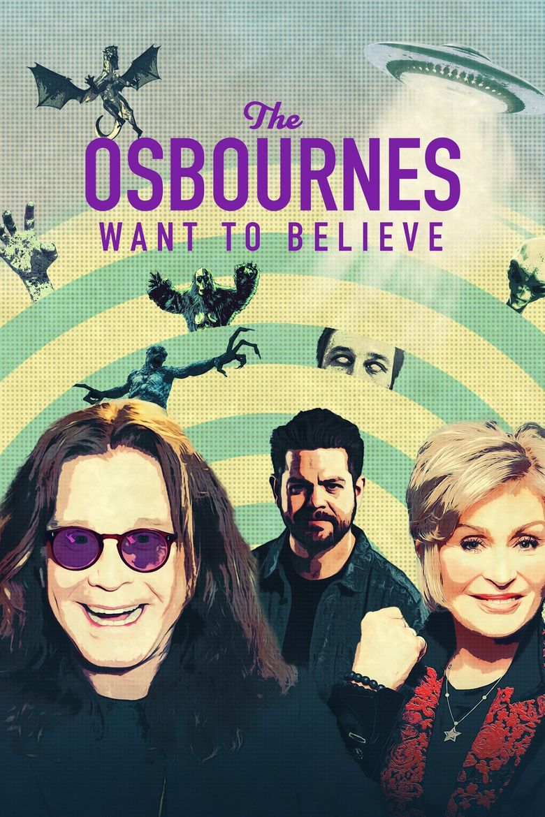 The Osbournes Want to Believe Poster