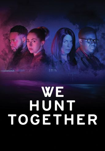 We Hunt Together Poster