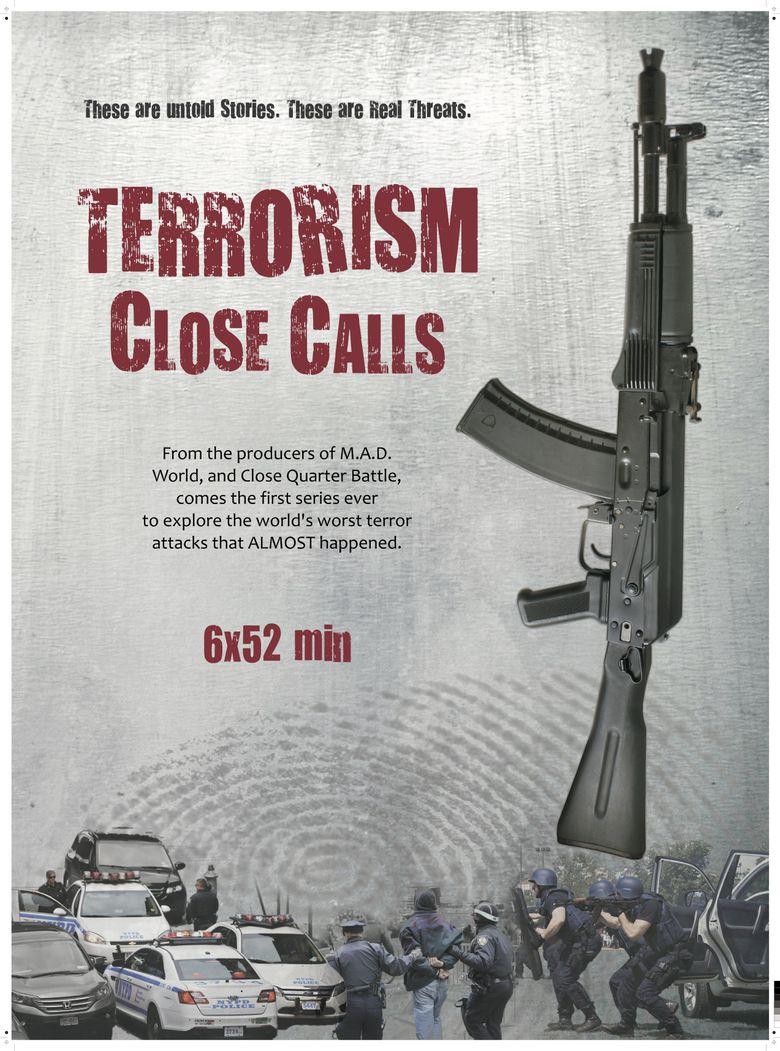 Terrorism Close Calls Poster