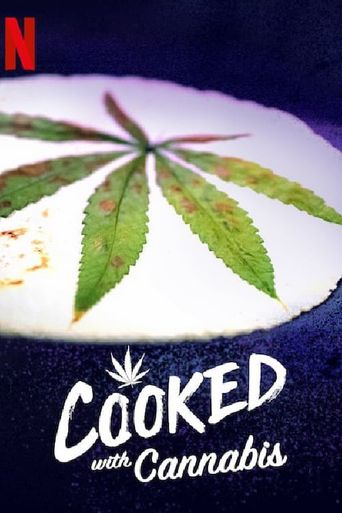 Cooked With Cannabis Poster