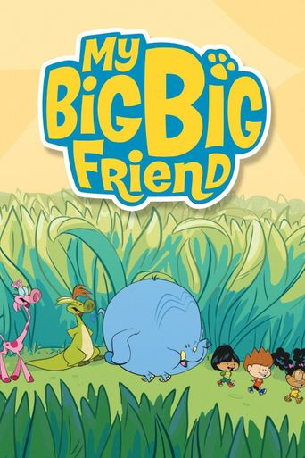 My Big Big Friend Poster