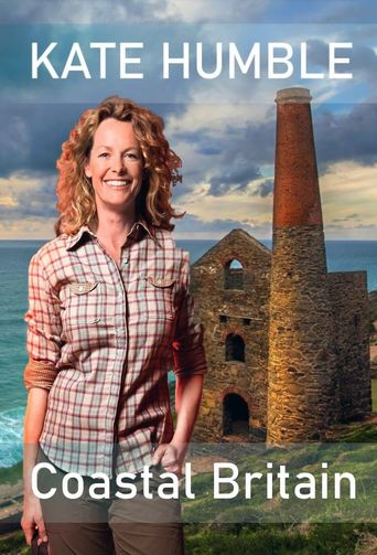 Kate Humble's Coastal Britain Poster
