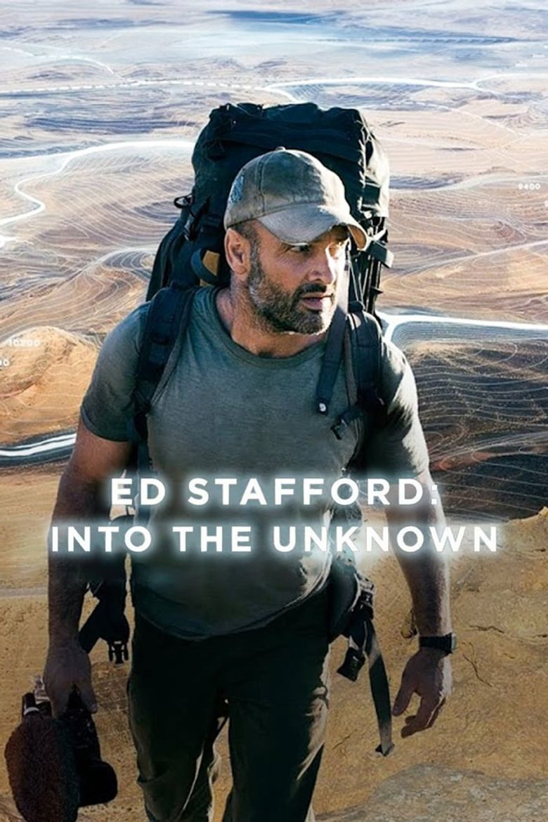 Ed Stafford: Into the Unknown Poster