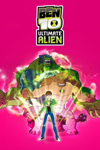 Ben 10: Ultimate Alien Poster