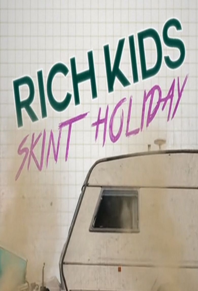 Rich Kids, Skint Holiday Poster