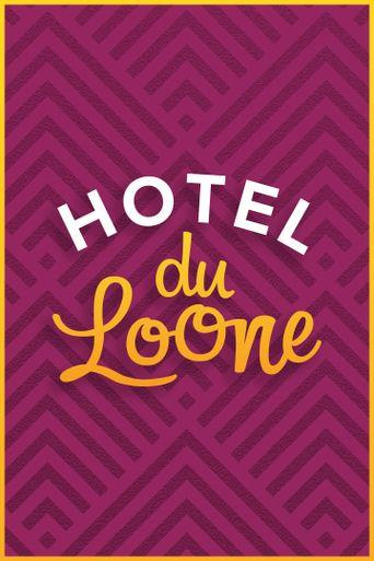 Hotel Du Loone Poster