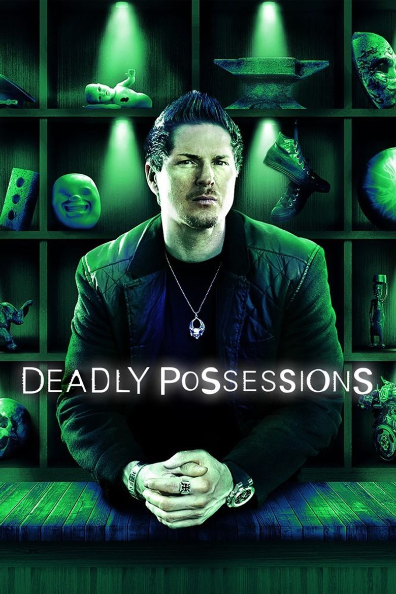 Deadly Possessions Poster