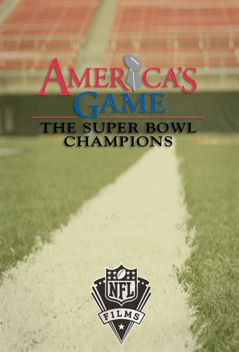 America's Game: The Super Bowl Champions Poster