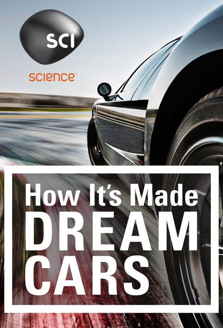 How It's Made: Dream Cars Poster