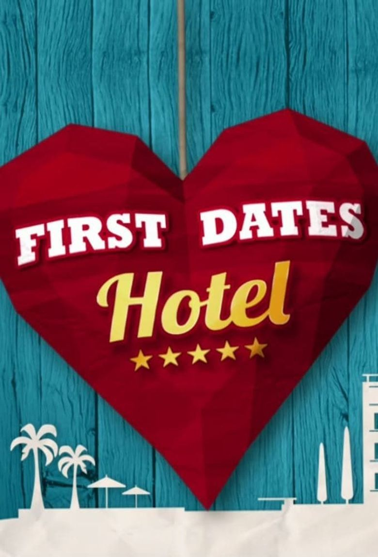 First Dates Hotel Poster
