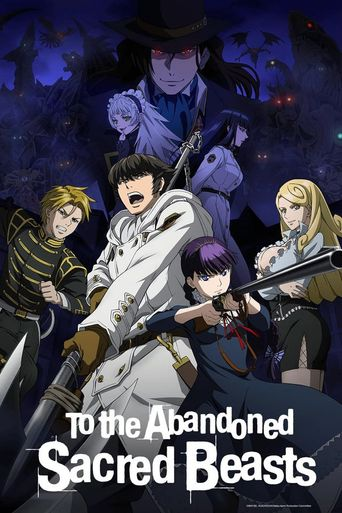 To the Abandoned Sacred Beasts Poster