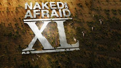 Watch Naked and Afraid XL Online - Full Episodes - All