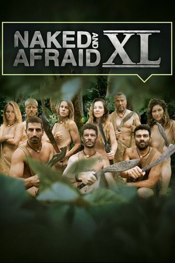 Naked and Afraid XL Poster