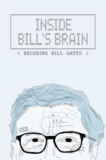 Inside Bill's Brain: Decoding Bill Gates Poster