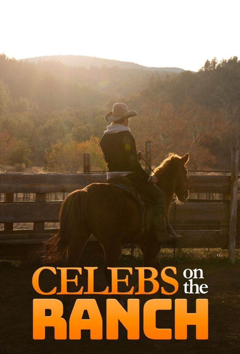 Celebs on the Ranch Poster