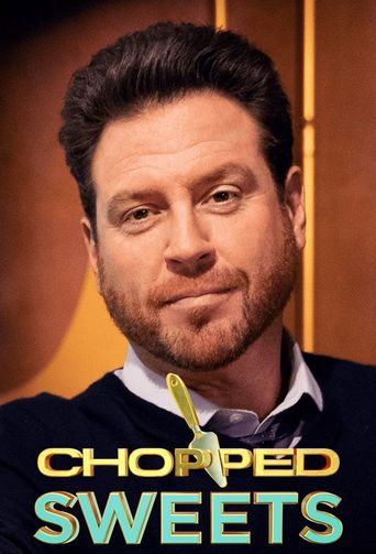 Chopped Sweets Poster