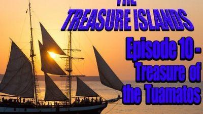 Season 01, Episode 10 Treasure of the Tuamatos