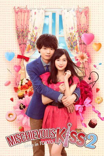 Mischievous Kiss: Love in Tokyo Poster
