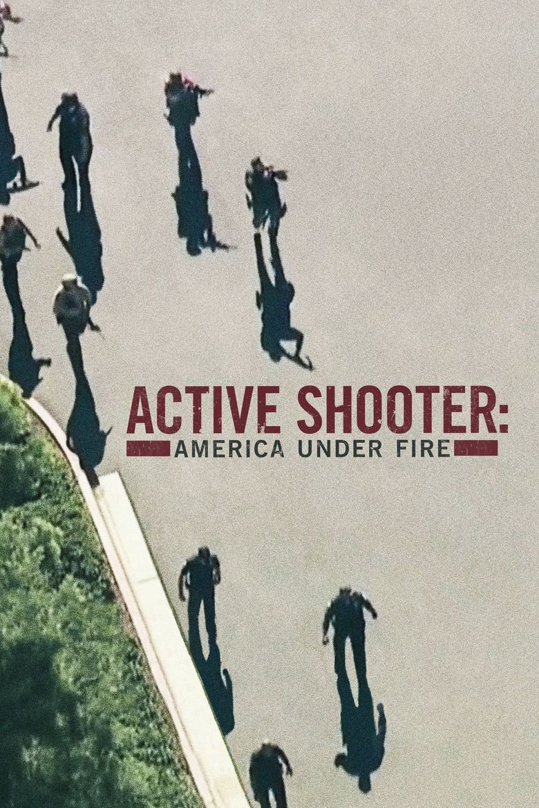 Active Shooter: America Under Fire Poster