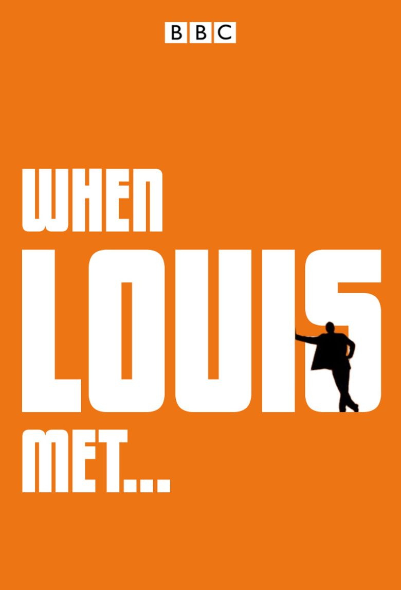 When Louis Met... Poster