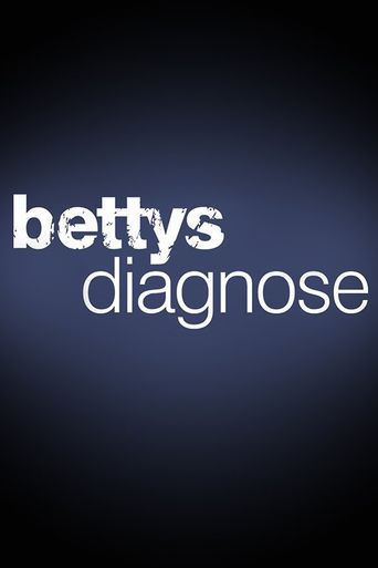 Bettys Diagnose Poster