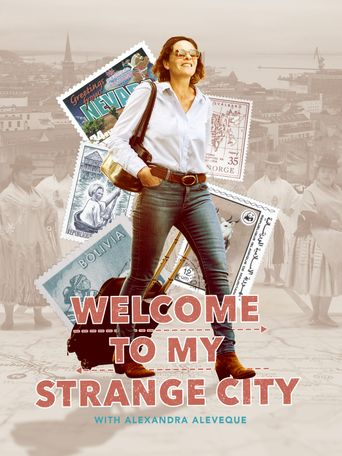Welcome to My Strange City Poster