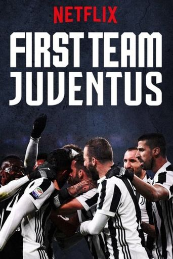 First Team: Juventus Poster