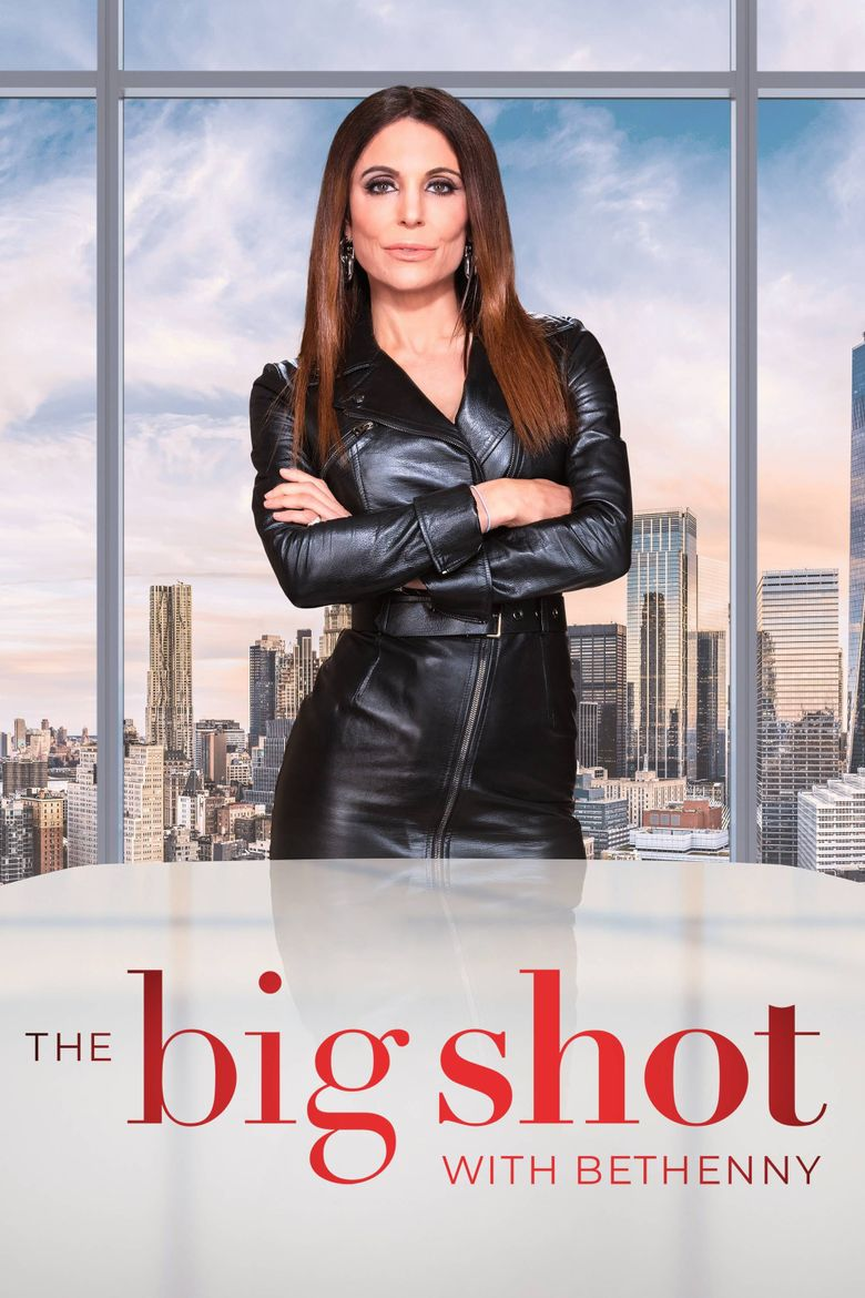 The Big Shot with Bethenny Poster