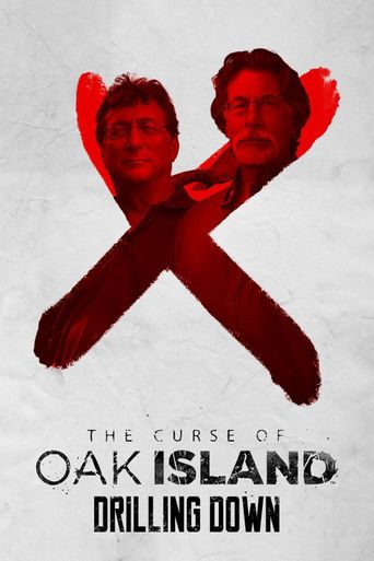 The Curse Of Oak Island - Drilling Down Poster