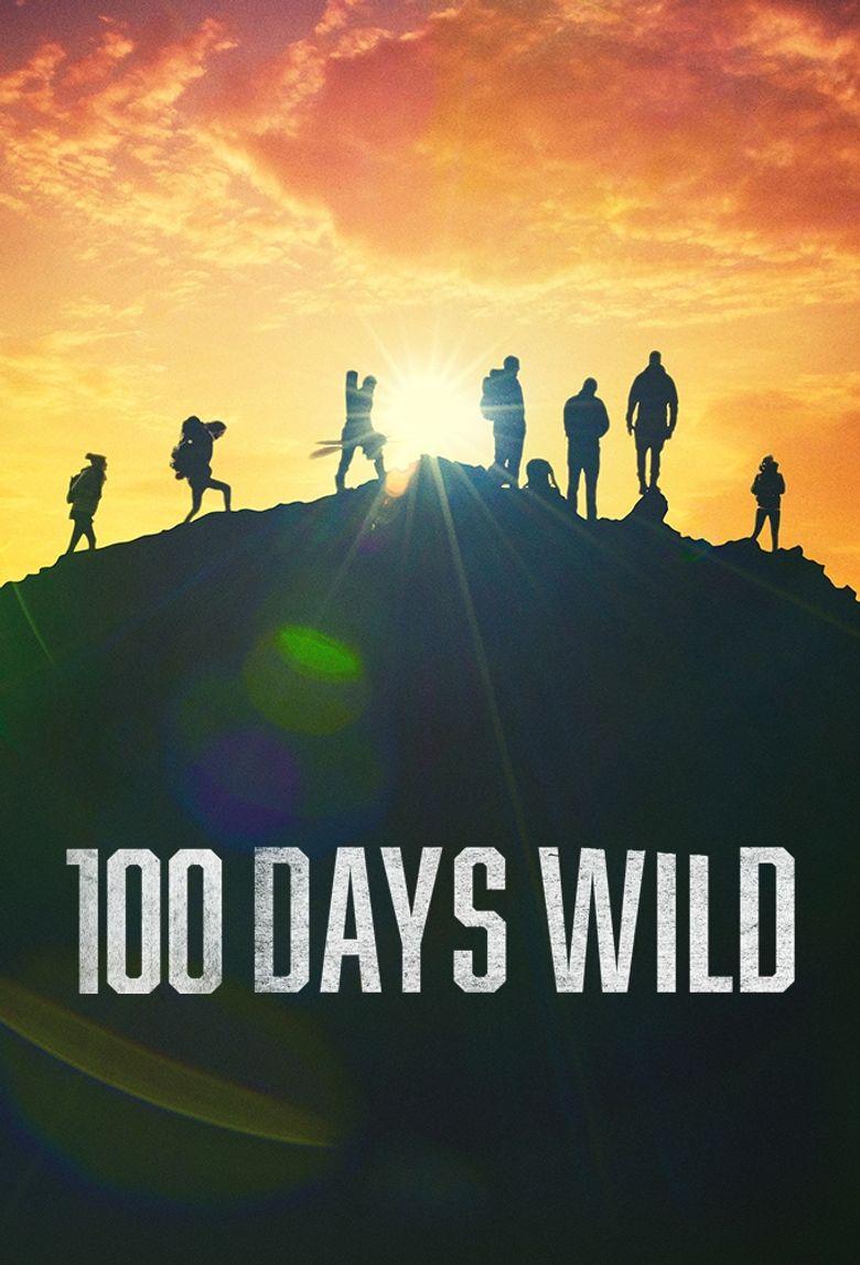 100 Days Wild Poster