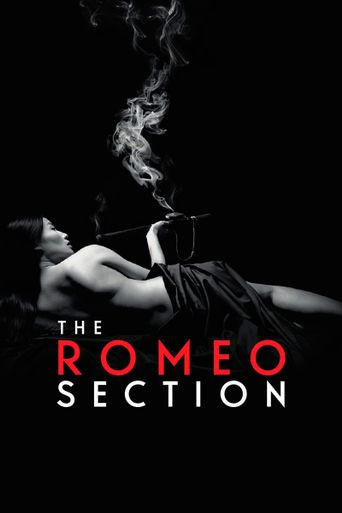 Watch The Romeo Section