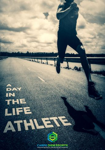 Endurance - Day in the Life - Athlete Poster