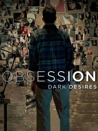 Obsession: Dark Desires Poster