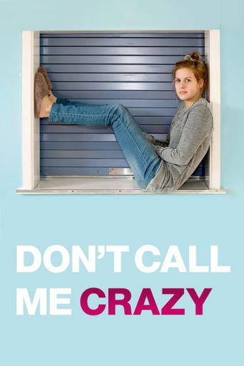 Don't Call Me Crazy Poster