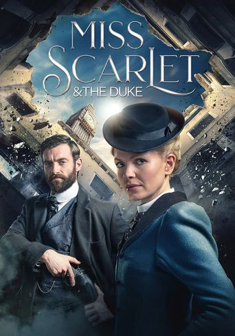 Miss Scarlet & The Duke Poster