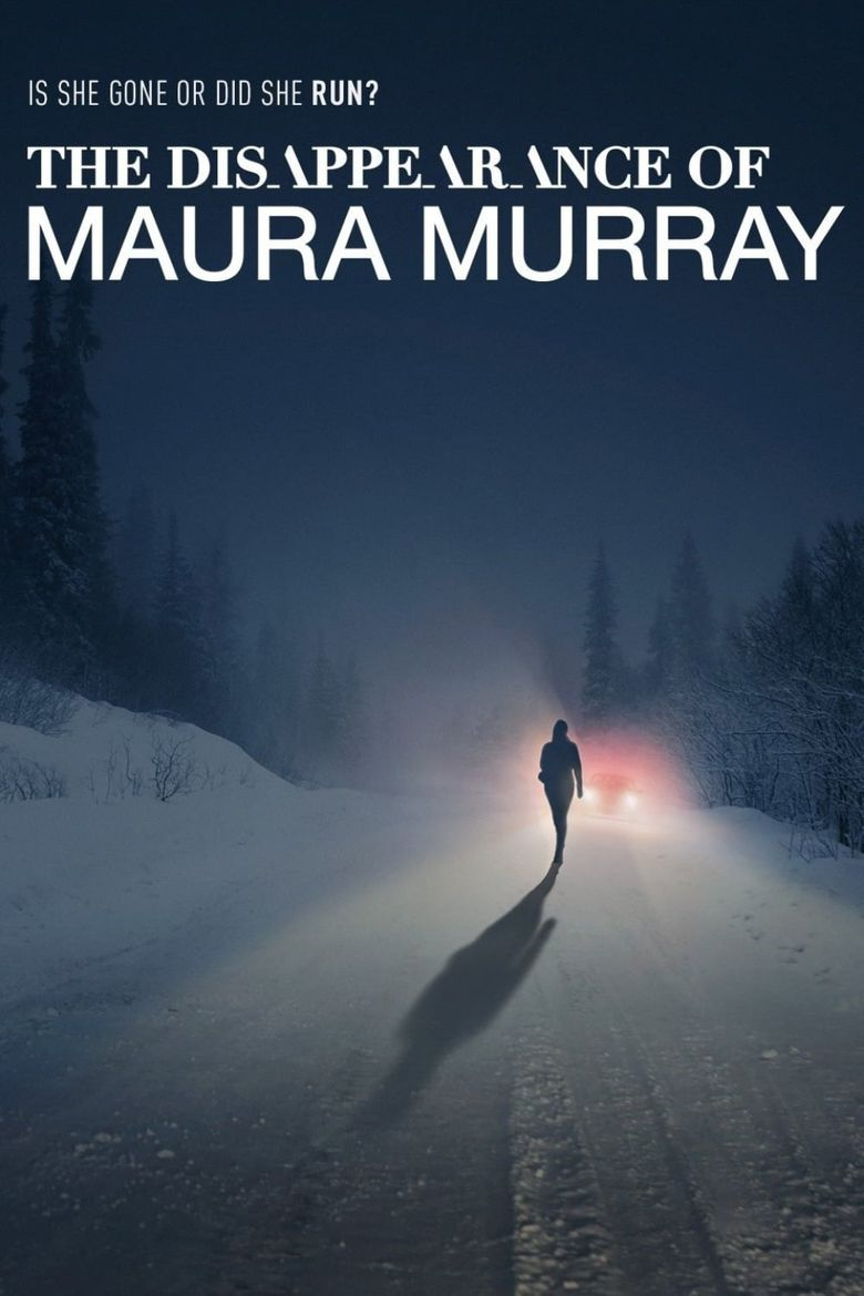 The Disappearance of Maura Murray Poster