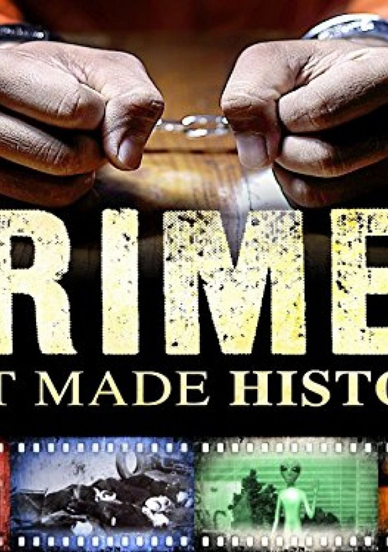Crimes that Made History Poster