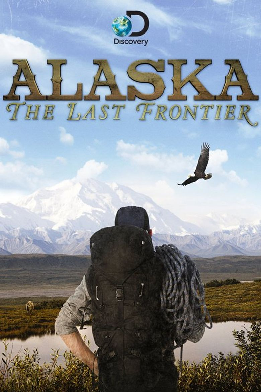 Alaska: The Last Frontier Poster