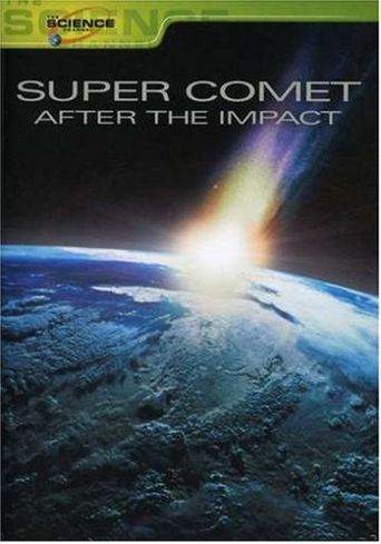 Super Comet: After the Impact Poster
