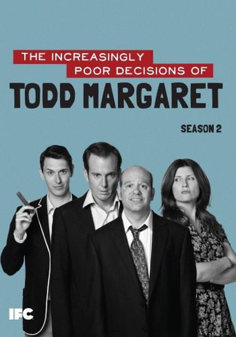 Watch The Increasingly Poor Decisions of Todd Margaret