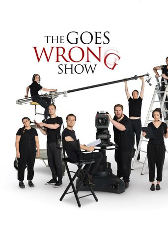 The Goes Wrong Show Poster