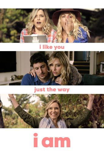 I Like You Just the Way I Am Poster