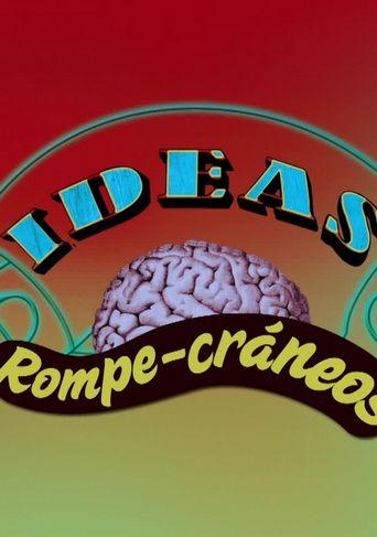 Ideas Rompe-Cráneos Poster