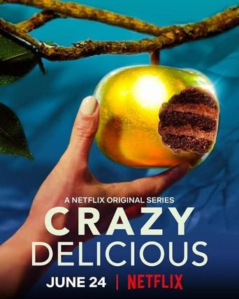 Crazy Delicious Poster