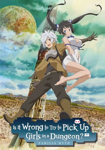 Is It Wrong to Try to Pick Up Girls in a Dungeon? Poster