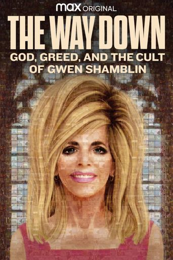 The Way Down: God, Greed, and the Cult of Gwen Shamblin Poster