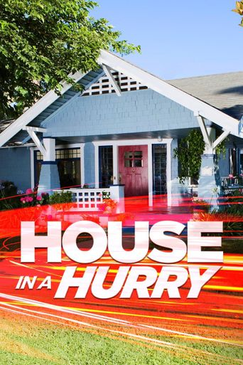House In A Hurry Poster