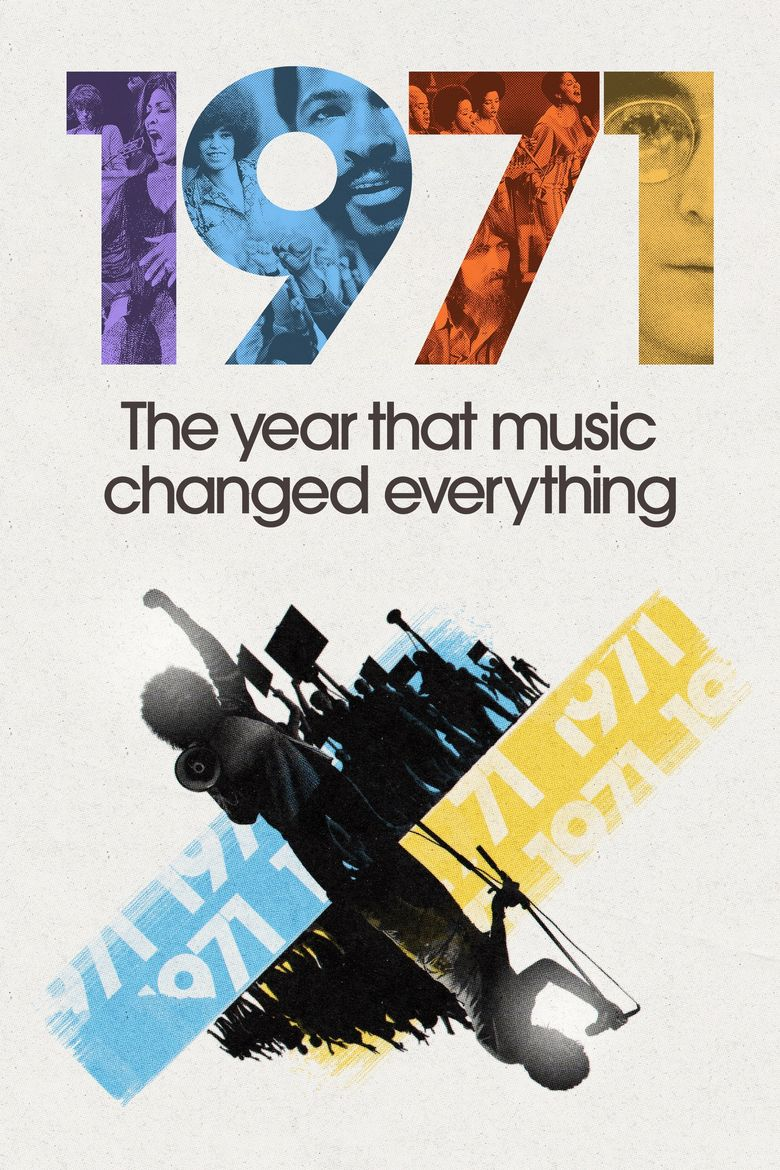 1971: The Year That Music Changed Everything Poster