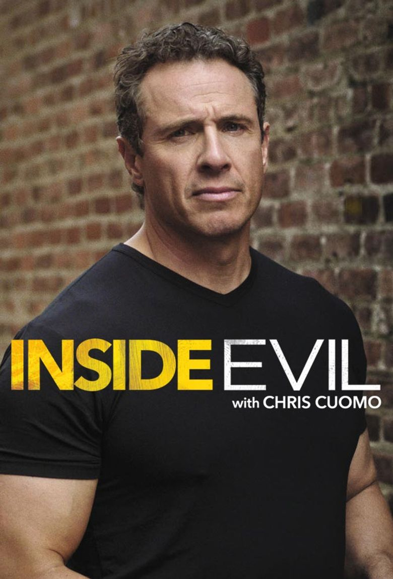 Inside Evil with Chris Cuomo Poster