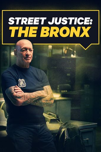 Street Justice: The Bronx Poster